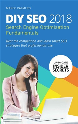 DIY SEO 2018: Search Engine Optimisation Fundamentals
