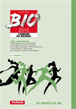 Tutto bio 2015. Annuario del biologico