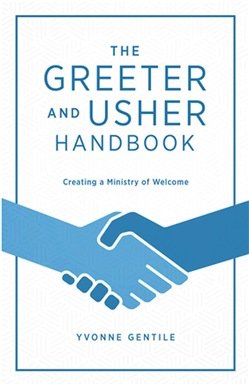 The Greeter and Usher Handbook