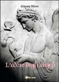 Image of L'odore degli angeli - Gianny Mirra