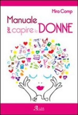 Image of Manuale per capire le donne - Comp Mira