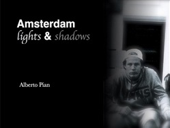 Amsterdam. Lights & Shadows