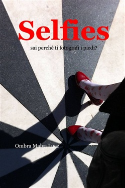 Image of Selfies - Ombra M. Luce