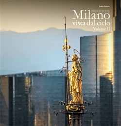 Image of MILANO VISTA DAL CIELO. VOLUME 2 - MILANO AS SEEN FROM THE SKY