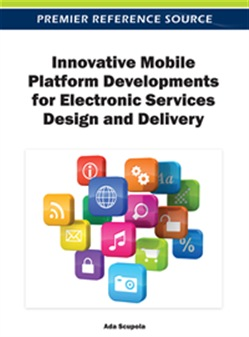 Innovative Mobile Platform Developments for Electronic Services Design and Delivery