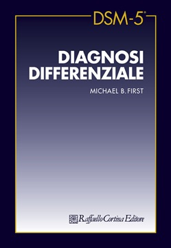 Image of DSM-5. Diagnosi differenziale - Michael B. First