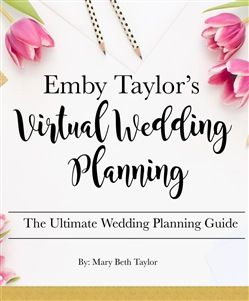 Emby Taylor's Virtual Wedding Planning