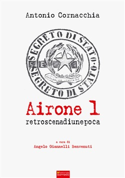 Image of Airone 1. Retroscena di un'epoca - Antonio Cornacchia