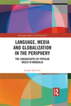 Language, Media and Globalization in the Periphery
