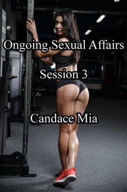 Ongoing Sexual Affairs: Session 3