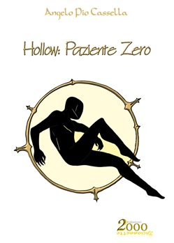 Image of Hollow: Paziente Zero - Angelo Pio Cassella