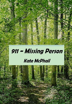 Missing Person ~ 911!