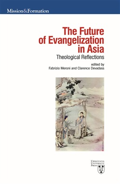 The future of evangelization in Asia. Theological reflections
