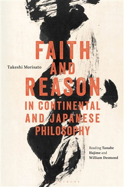 Faith and Reason in Continental and Japanese Philosophy