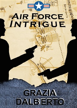 Image of        Air Force intrigue - Grazia Dalberto
