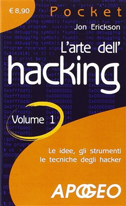 L'arte dell'hacking. Vol. 1