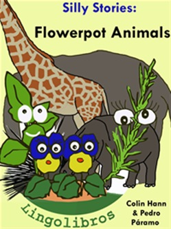 4 Silly Stories: Flowerpot Animals