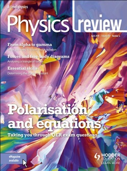 Physics Review Magazine Volume 28, 2018/19 Issue 4