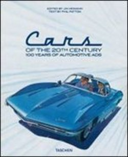 Image of Twentieth Century Classic Cars. 100 Years of Automotive Ads - Phil Pa