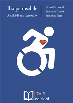 Il superdisabile. Analisi di uno stereotipo