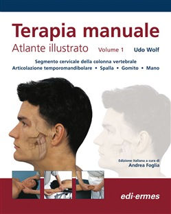Image of Terapia manuale. Atlante illustrato Vol. 1 - Udo Wolf