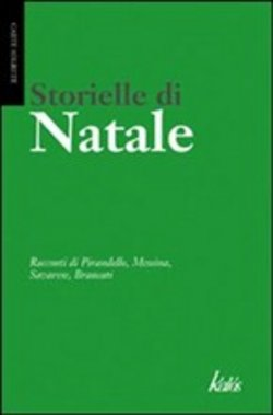 Image of Storielle di Natale - Luigi Pirandello;Maria Messina;Giovanni Verga