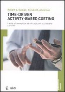 Image of Time-driven activity-based costing - Steven R. Anderson;Robert S. Kap