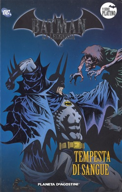 Batman. La leggenda. Vol. 42: Tempesta di sangue