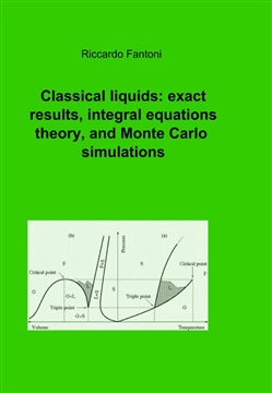 Classical liquids: exact results, integral equations theory, and Monte carlo simulations