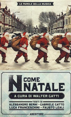 Image of «N come Natale». 100 canzoni su Betlemme, Babbo Natale e dintorni