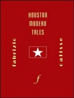 Houston modern tales. Con DVD