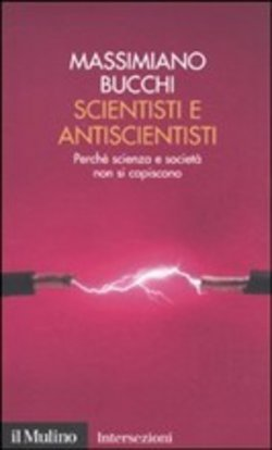 Scientisti e antiscientisti