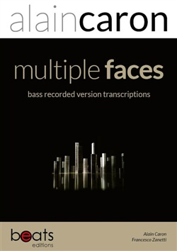 Image of Multiple faces bass recorded version bass transcriptions - Alain Caro