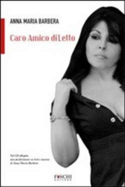 Caro amico diLetto. Con CD Audio