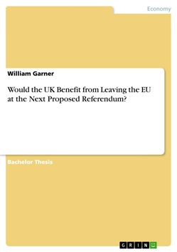 Would the UK Benefit from Leaving the EU at the Next Proposed Referendum?