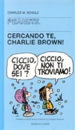 Cercando te, Charlie Brown!