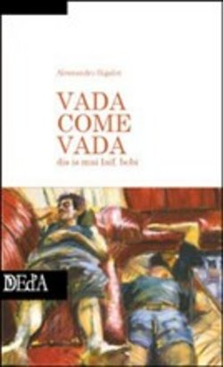 Image of Vada come vada - Alessandro Sigalot