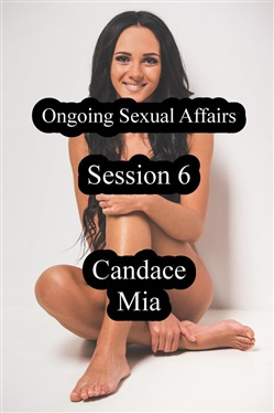 Ongoing Sexual Affairs: Session 6