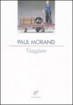Image of Viaggiare - Paul Morand