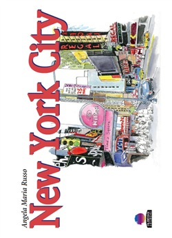 Image of New York, taccuino di viaggio. Ediz. illustrata - Russo Angela Maria