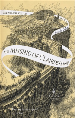 The missing of Clairdelune. The mirror visitor. Vol. 2