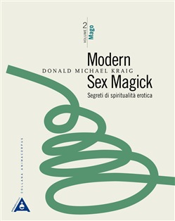 Image of        Modern sex magick. Segreti di spiritualità erotica. Vol. 2: Mago - Do