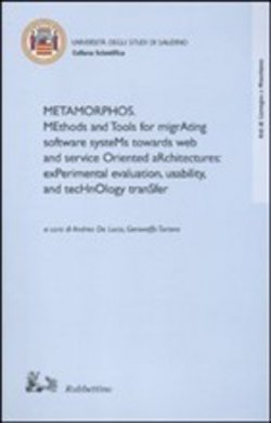 Metamorphos. Methods and tools for migrating software systems towards
