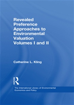 Revealed Preference Approaches to Environmental Valuation Volumes I and II