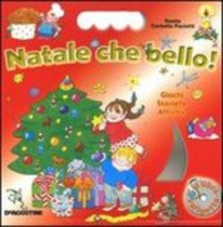 Natale, che bello! Con CD