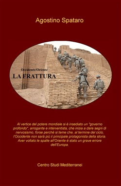 La frattura. Occidente/Oriente