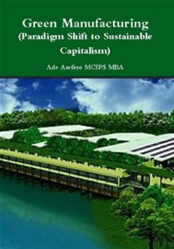 Green Manufacturing (Paradigm Shift to Sustainable Capitalism)