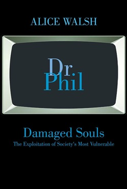 Damaged Souls The Exploitation of Society's Most Vulnerable
