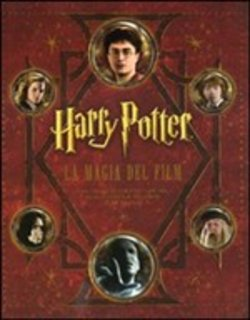 Harry Potter. La magia dei film