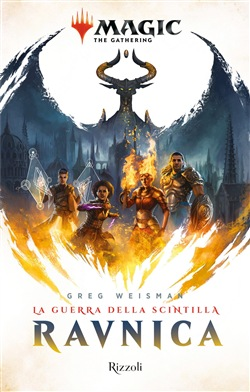 Ravnica: la guerra della scintilla. Magic: the gathering